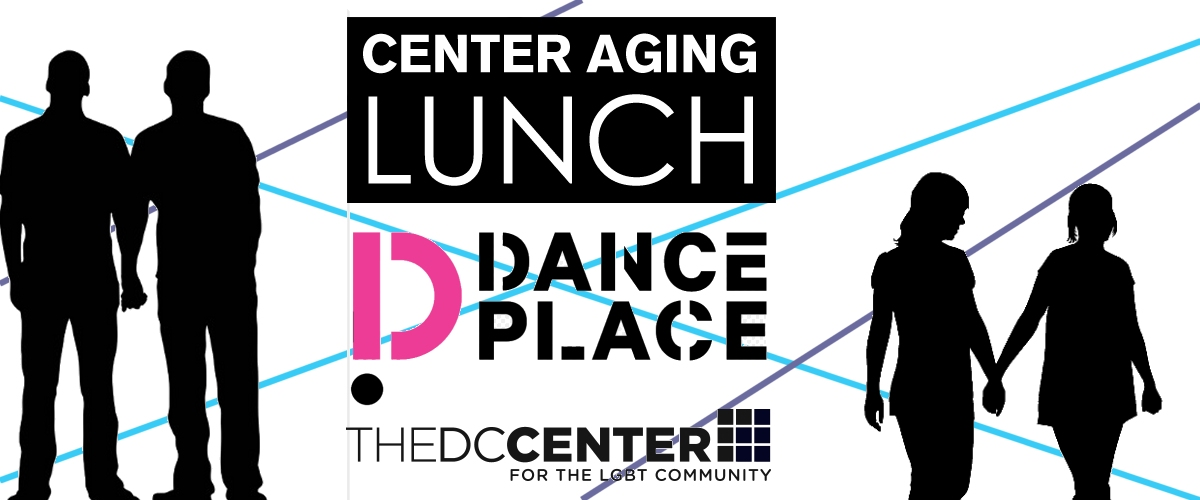 Center Aging Lunch: Dance Place