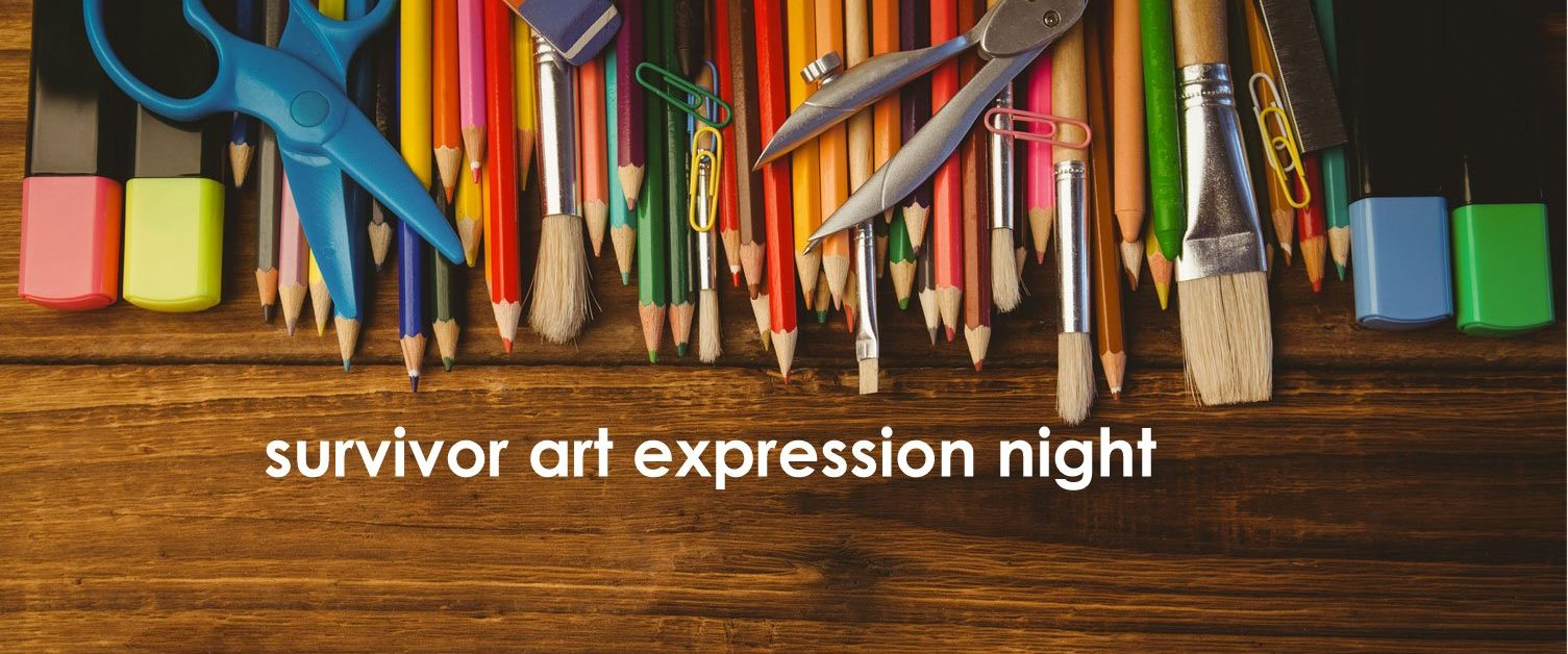 National Crime Victims Awareness Week Survivor Art Expression Night