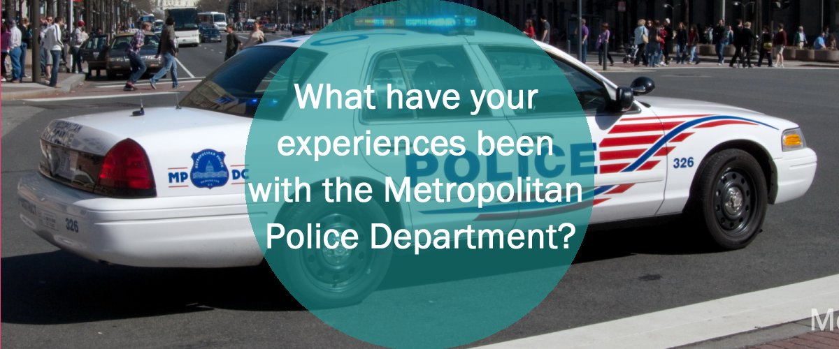 Metropolitan Police Department Community Engagement Surveye