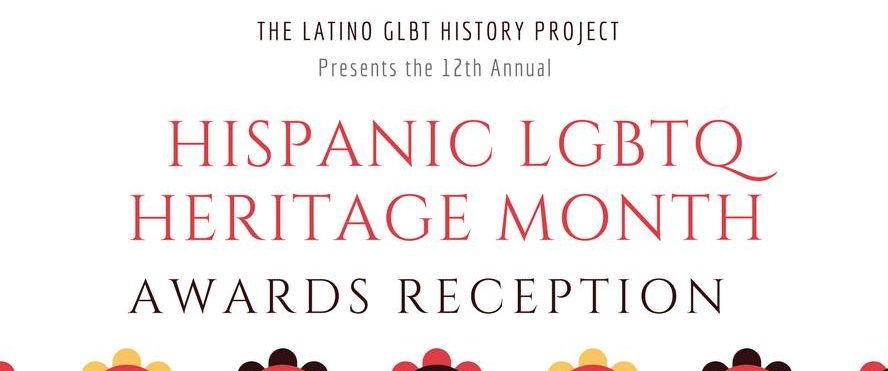 12th Annual Hispanic LGBTQ Heritage Awards