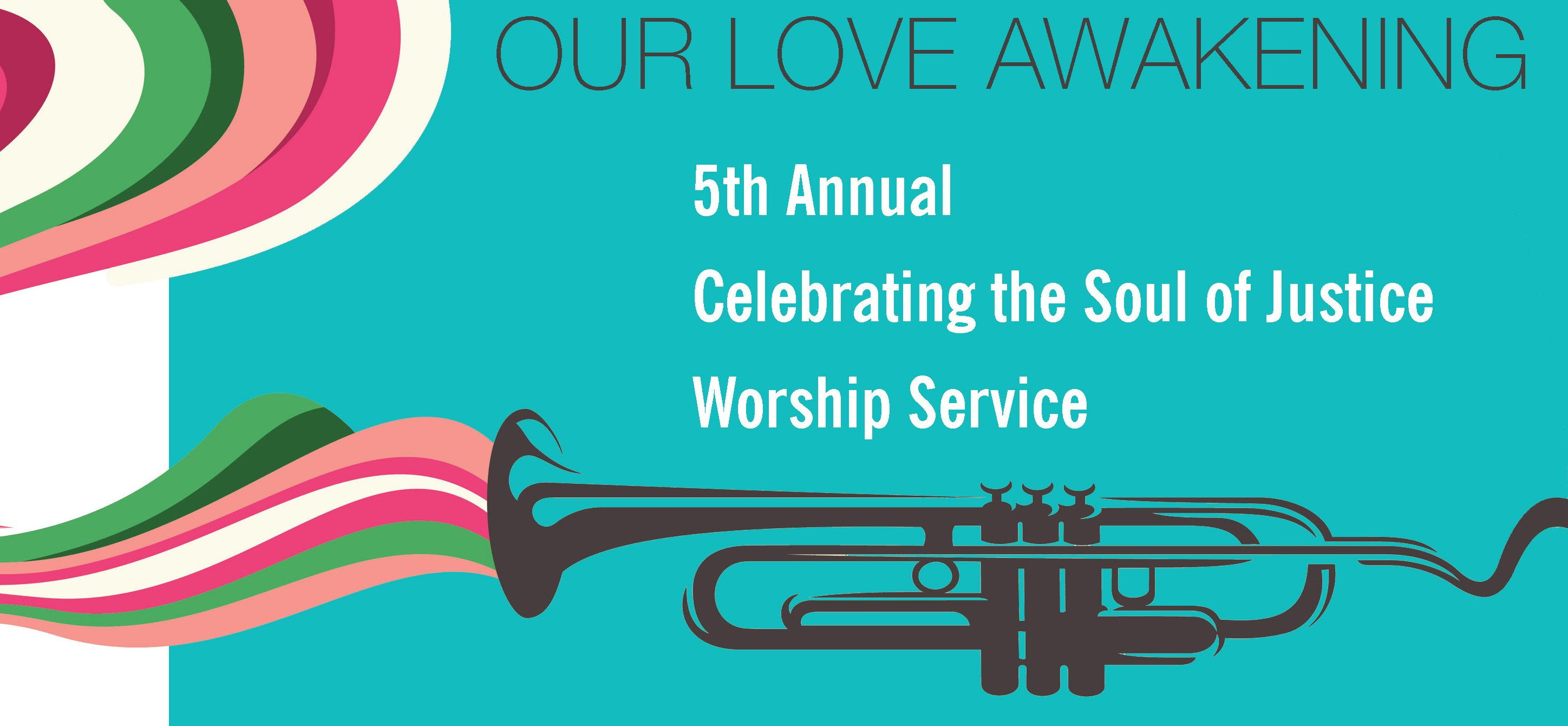 Our Love Awakening: Celebrating the Soul of Justice 2017