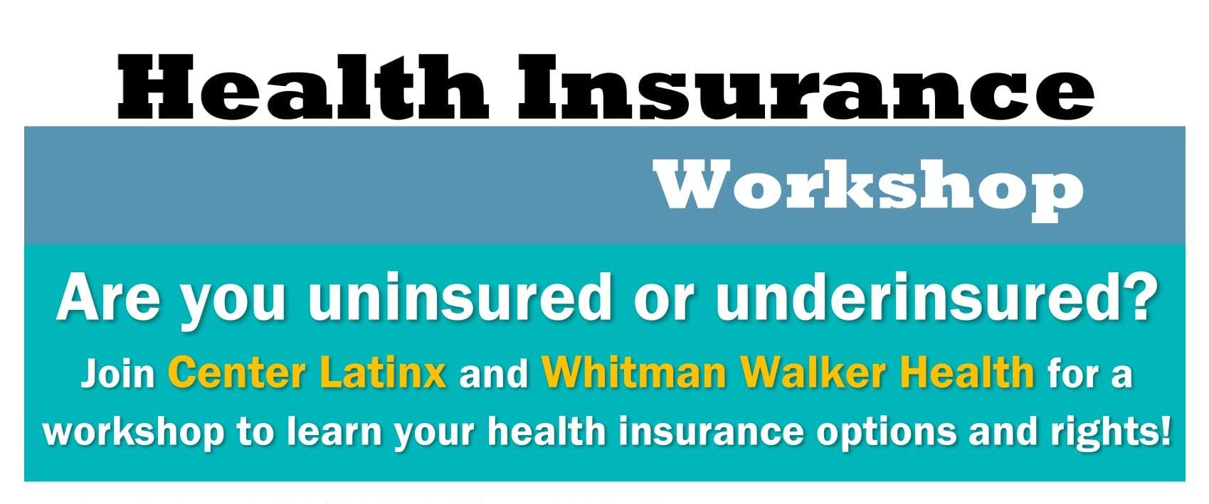 Center Latinx Health Insurance Workshop