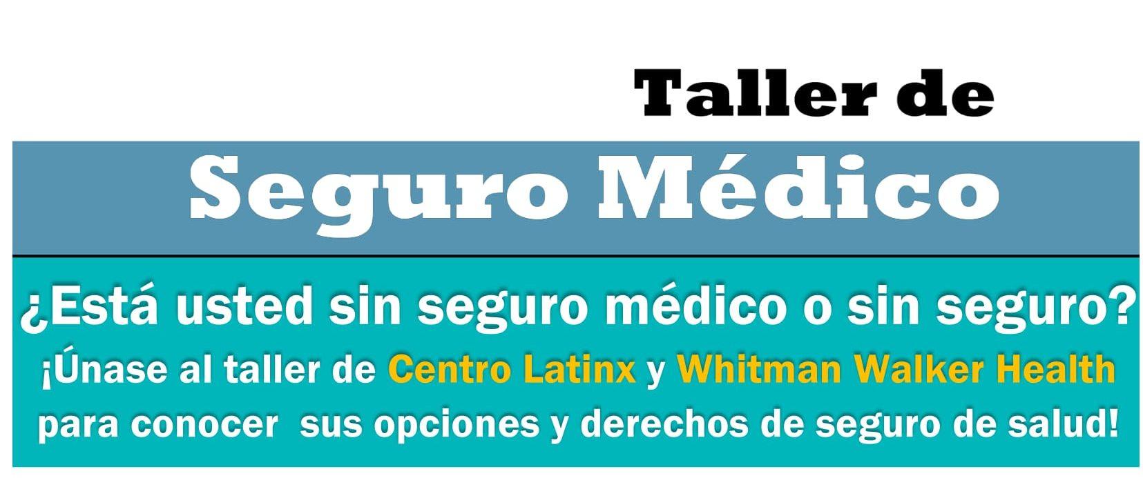 Centro Latinx Taller Seguro Medico