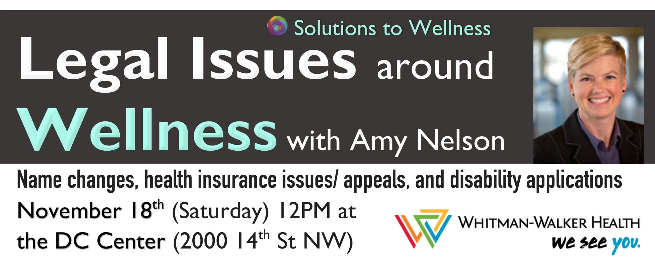 Legal Issues around Wellness with Whitman-Walker Health [Solutions to Wellness Conference]