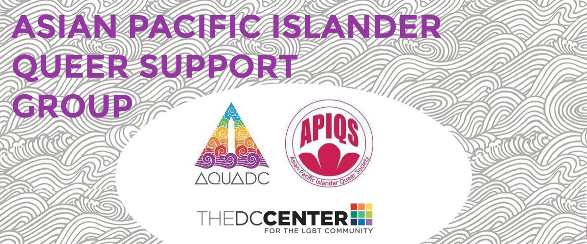 Asian and Pacific Islander Queer Support Group (Cancelled. Group starts February 1, 2018)