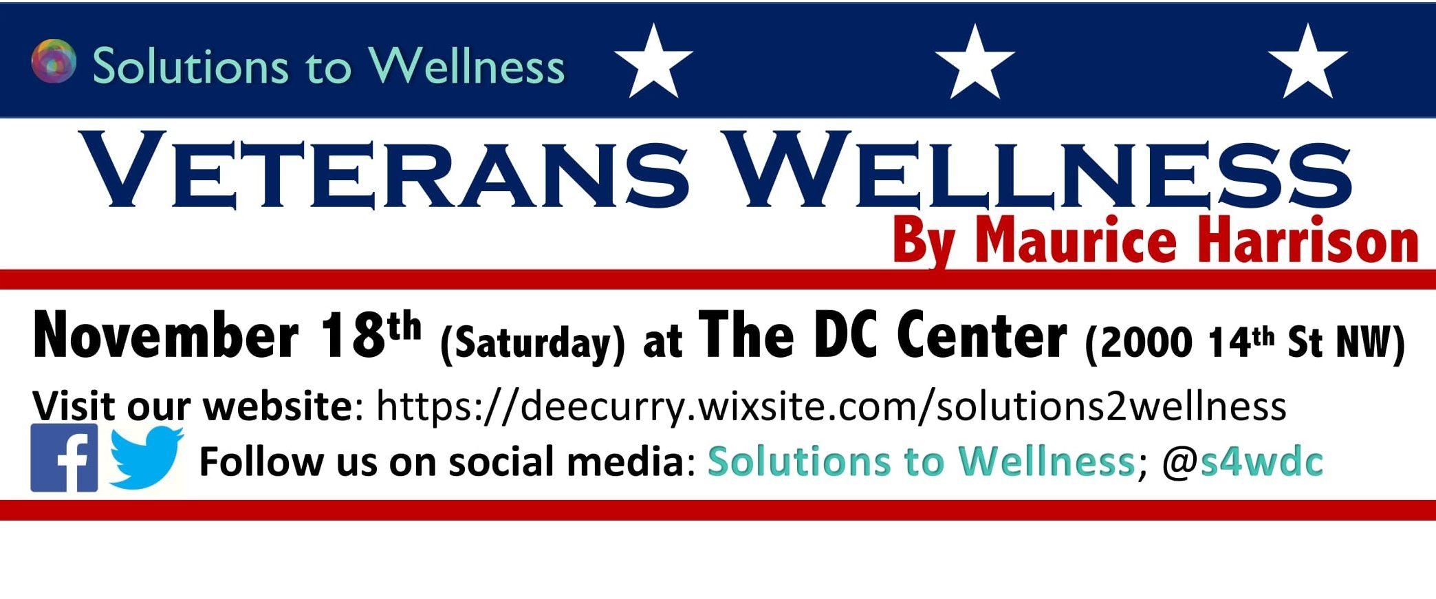 Veterans Affairs & Wellness [Solutions to Wellness 2017]