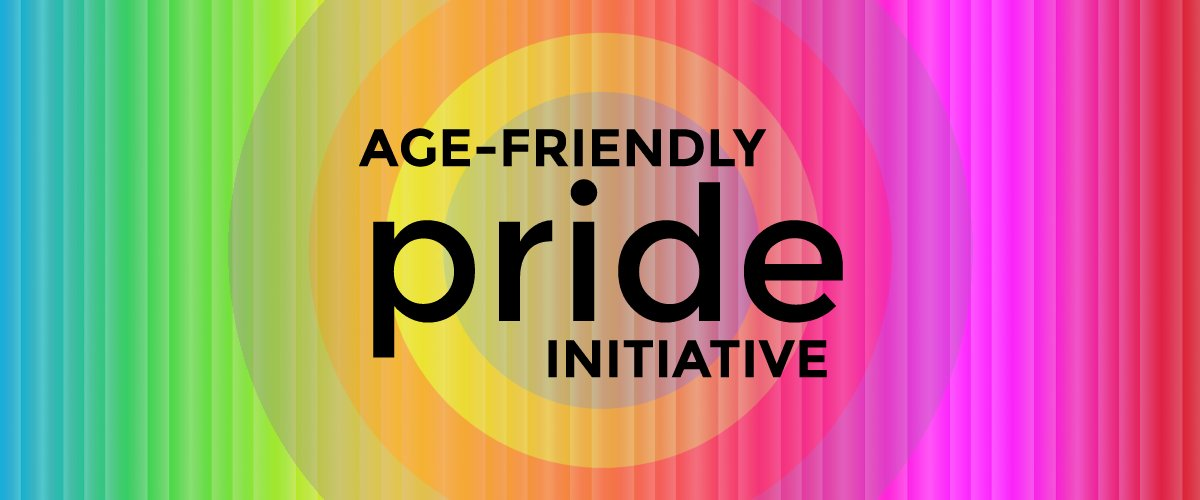 Age-Friendly Pride Initiative