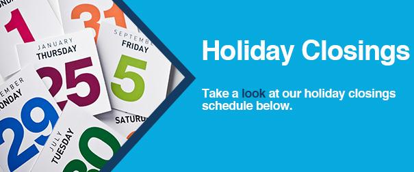 Holiday Closure Notice