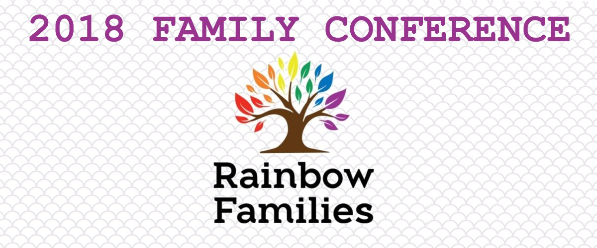 2018 Rainbow Families Conference