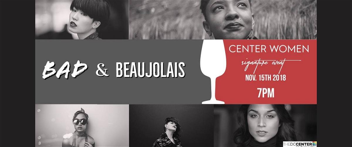 Bad & Beaujolais