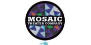 Mosaic Theater Company
