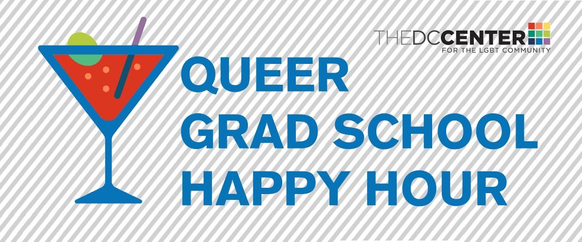 Queer Grad School Happy Hour