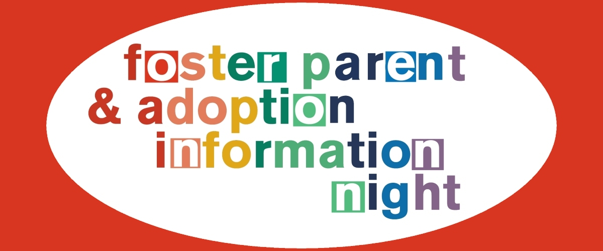 Foster Parent Adoption and Information Night
