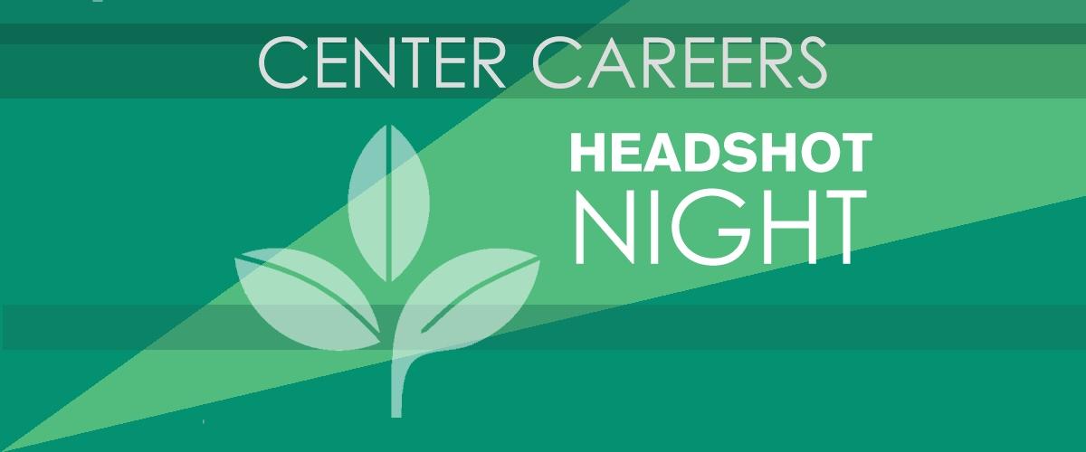 Center Careers Headshot Night