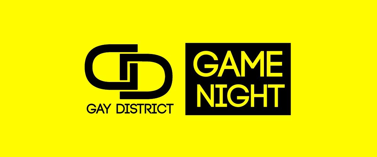 Gay District Game Night