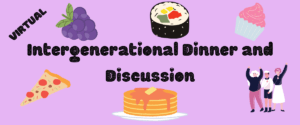 Intergenerational Dinner and Discussion