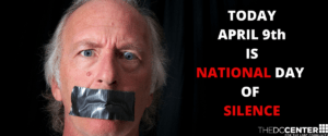 April 9th is National Day of Silence