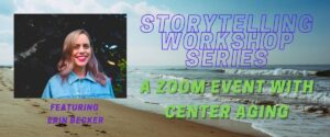 Guest Speaker Event: Storytelling Workshop Series