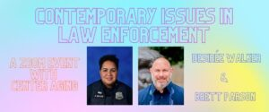Guest Speaker Event: Contemporary Issues in Law Enforcement
