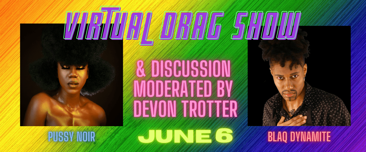 Virtual Drag Show Image for 6/7 event