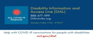 Hotline to Improve Access to COVID-19 Vaccines for Older Adults and People with Disabilities