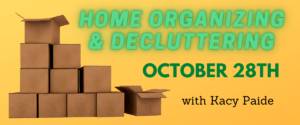 Home Organizing & Decluttering with Kacy Paide
