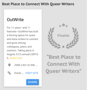 The Washington City Paper declared OutWrite the Best Place to Connect With Queer Writers